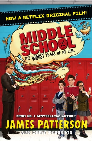 Middle School: The Worst Years of My Life (Middle School 1)