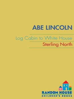 Book Abe Lincoln by Sterling North