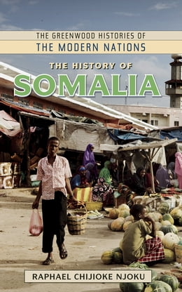 Book The History of Somalia by Raphael Chijioke Njoku