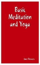 Basic Meditation and Yoga by June Flowers