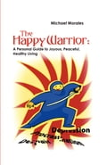 The Happy Warrior 8f159609-666a-4a98-98cd-a4d6092d4994