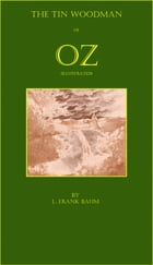The Tin Woodman of Oz (Illustrated) by L. Frank Baum