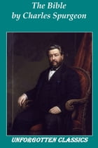 The Bible by Charles Haddon Spurgeon
