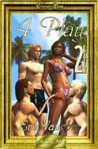 2nd Edition: 4 Play (Agency of Extraordinary Mates) by Eve Vaughn