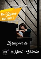 Le supplice de la Saint-Valentin: Dark romance by Jennifer Didi
