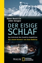 Der eisige Schlaf: Das Schicksal der Franklin-Expedition by Owen Beattie