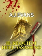 Il Requiem dell'assassino: I casi del commissario Lambert (Vol. 3) by A. J. Evans