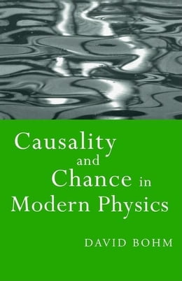 Book Causality and Chance in Modern Physics by Bohm, David