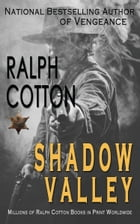 Shadow Valley by Ralph Cotton