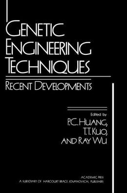 Book Genetic Engineering Techniques: Recent Developments by Huang, P.C.