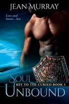 Soul Unbound by Jean Murray