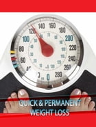 Quick & Permanent Weight Loss by Anonymous