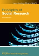 Principles Of Social Research by Mary Alison Durand