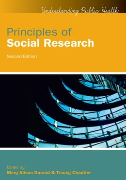 Book Principles Of Social Research by Mary Alison Durand