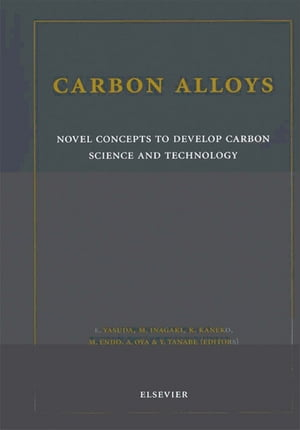 Carbon Alloys Novel Concepts to Develop Carbon Science and Technology
