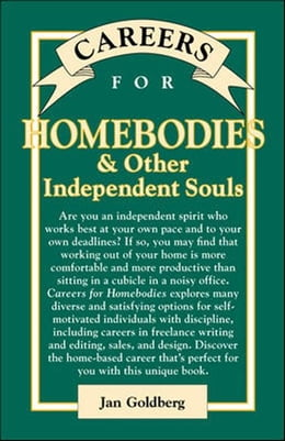 Book Careers for Homebodies & Other Independent Souls by Goldberg, Jan