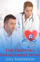 The Doctor's Engagement Wish by Gill Sanderson