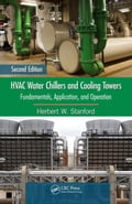 HVAC Water Chillers and Cooling Towers: Fundamentals, Application, and Operation, Second Edition 795438a9-954f-4e5e-aac6-b41745ee2218