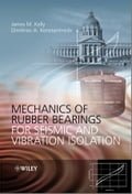 Mechanics of Rubber Bearings for Seismic and Vibration Isolation c626b4f6-5ad0-403a-800a-1e648b89c783