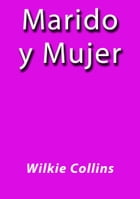 Marido y mujer by Wilkie Collins