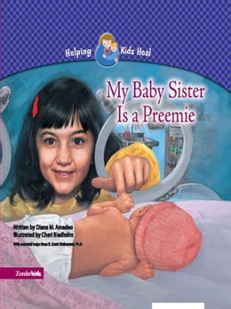 Book My Baby Sister Is a Preemie by Diana M. Amadeo