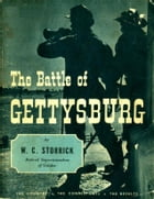 The Battle of Gettysburg by William C. Storrick