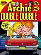Archie Double Digest #250 by Archie Superstars