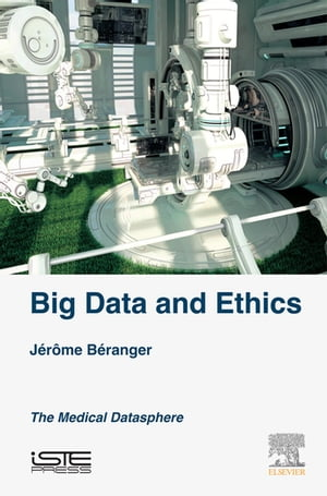 Big Data and Ethics The Medical Datasphere