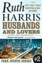 Husbands And Lovers by Ruth Harris
