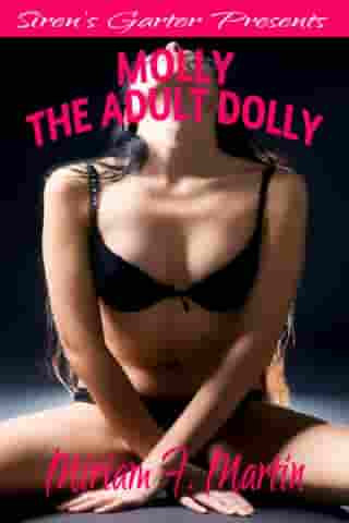 Molly the Adult Dolly by Miriam F. Martin