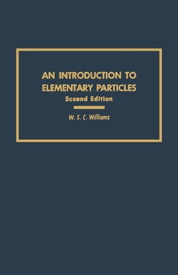 Book An Introduction to Elementary Particles by Williams, W.S.C.