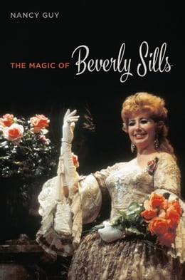 Book The Magic of Beverly Sills by Nancy Guy
