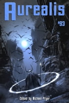 Aurealis #93 by Michael Pryor (Editor)