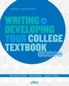 Writing and Developing Your College Textbook by Mary Ellen Lepionka