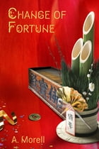 Change of Fortune by A. Morell