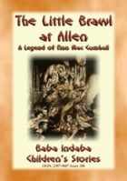 THE LITTLE BRAWL AT ALLEN – A Celtic Legend of Fin Mac Cumhail: Baba Indaba's Children's Stories - Issue 308 by Anon E. Mouse