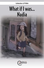 What if I was…Nadia: What if I was... by Jean-Luc Trudel
