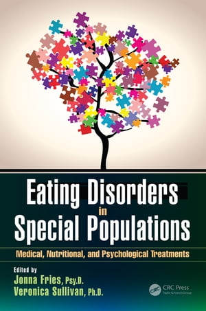 Eating Disorders in Special Populations Medical, Nutritional, and Psychological Treatments