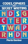 Codes, Ciphers and Secret Writing Cover Image