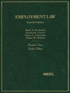 Rothstein, Craver, Schroeder, and Shoben's Employment Law, 4th (Hornbook Series)