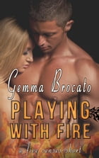 Playing With Fire: A Five Senses Short, #3 by Gemma Brocato