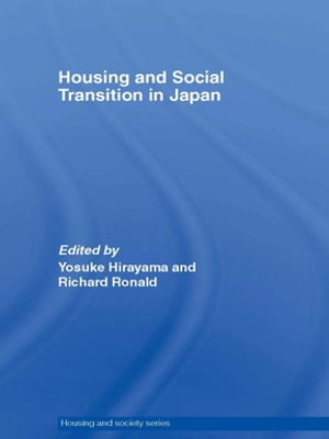 Housing and Social Transition in Japan