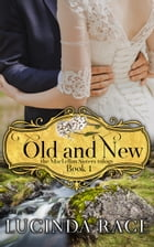 Old and New by Lucinda Race