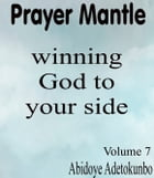 Prayer Mantle by Adetokunbo Abidoye