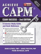 Achieve CAPM Exam Success, 2nd Edition by Diane Altwies