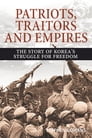 Patriots, Traitors and Empires Cover Image