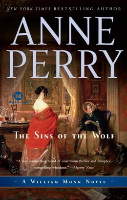 Book The Sins of the Wolf: A William Monk Novel by Anne Perry