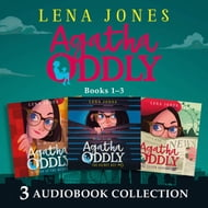 Agatha Oddly: Audio Collection Books 1-3: The Secret Key, Murder at the Museum, The Silver Serpent