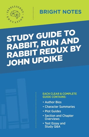 Study Guide to Rabbit, Run and Rabbit Redux by John Updike