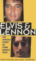 Elvis and Lennon by Chris Hutchins